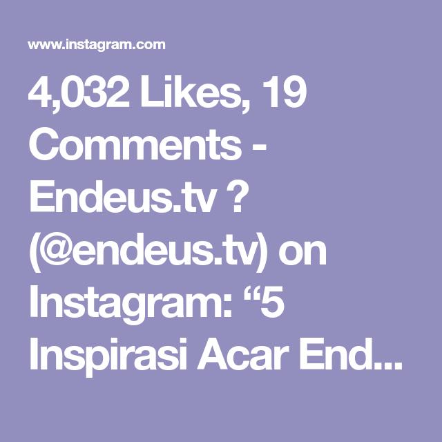 4 032 Likes 19 Comments Endeus Tv Endeus Tv On Instagram 5 Inspirasi Acar Endeus Swipe Untuk Resep Inspirasi Instagram