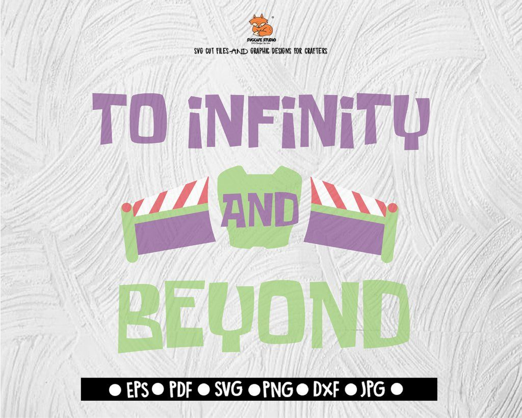 To Infinity And Beyond SVG Toy Story Digital File Download