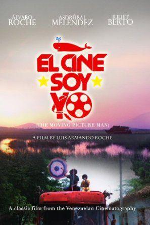 """""""El cine soy yo"""" (1977) Directed by Luis Armando Roche Venezuela"""