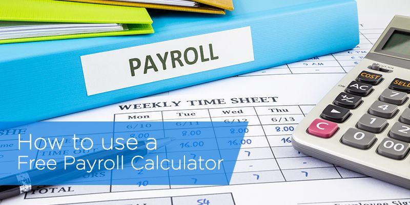 Paycheck Calculator Payroll, Quickbooks payroll, Quickbooks