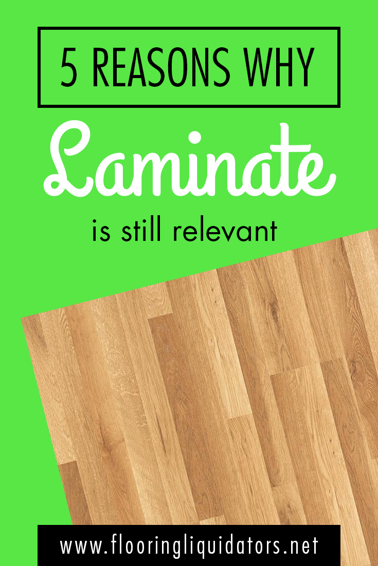 5 Reasons Why Laminate Is Still Relevant Laminate Laminate Flooring Water Resistant Flooring