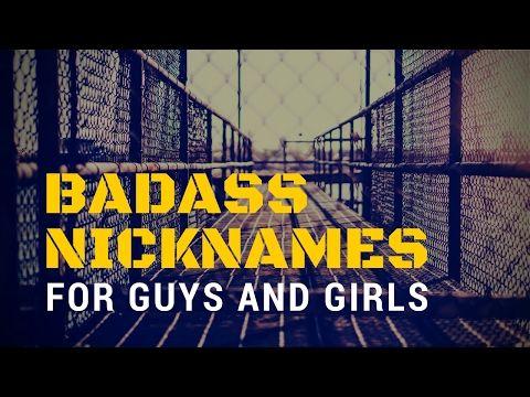 Badass nicknames list