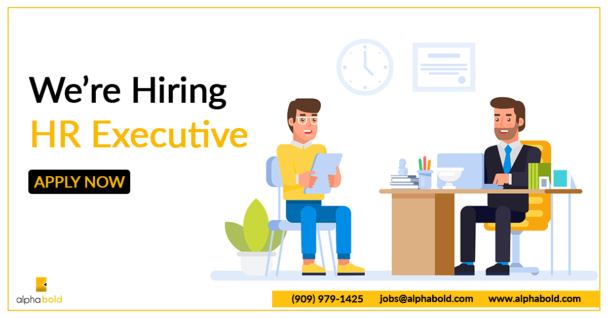 Job Hr Executive Alphabold Job Competitive Salary How To Apply