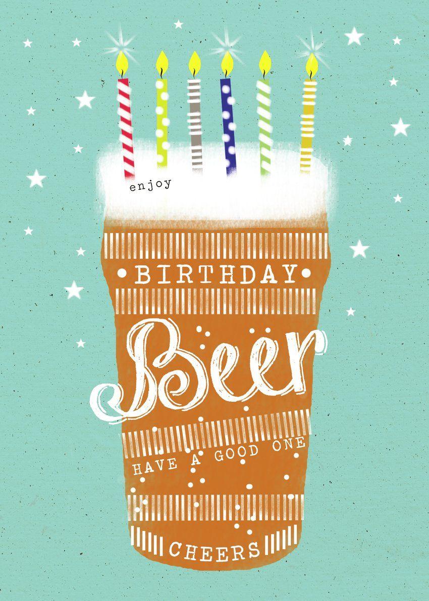 Beer Birthday Cards Happy Birthday Cards Happy Birthday Beer