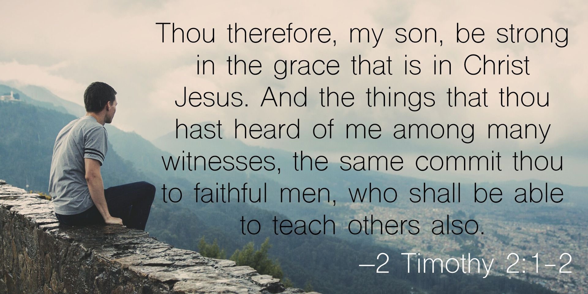 2 Timothy 2 1 2 Berea Project 2 Timothy Verse Of The Day Verse