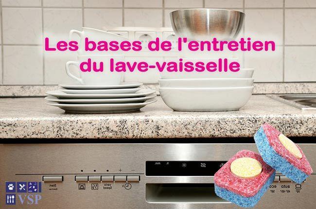 Les bases de l\u0027entretien du lave vaisselle chez soi bricolage - Nettoyage Terrasse Carrelage Exterieur