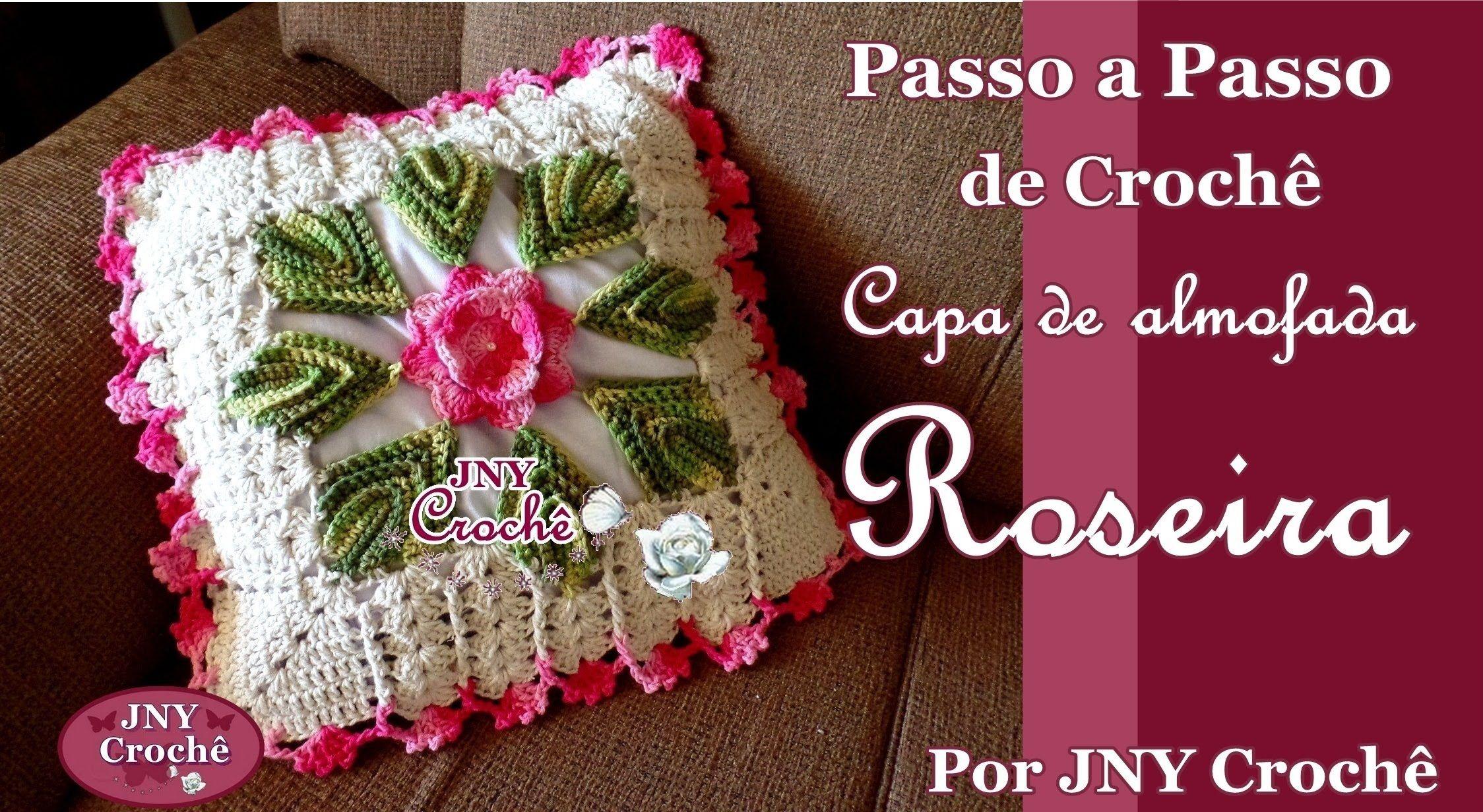 Capa De Almofada De Croche Roseira Por Jny Croche Capas De