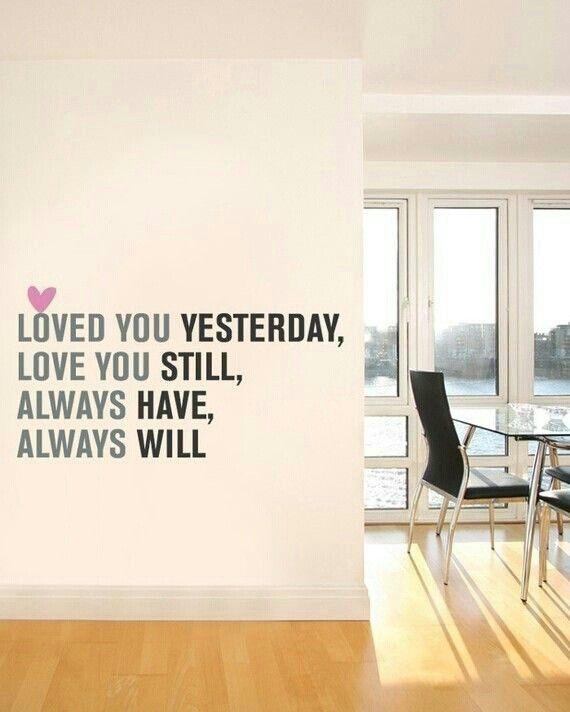 Love you yesterday