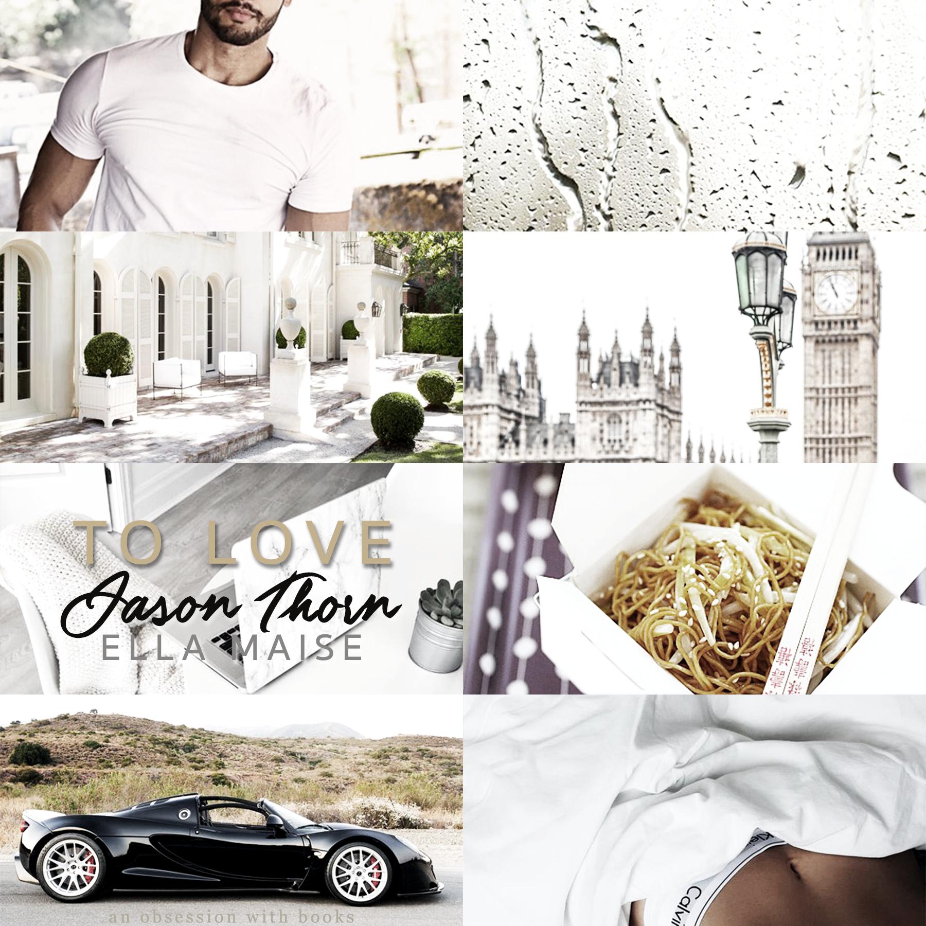 To love Jason Thorn - Ella Maise | Resenha