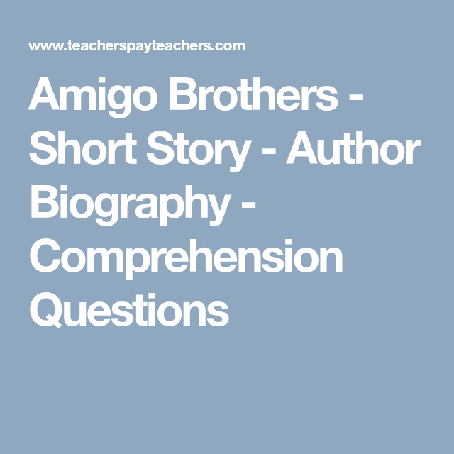 Amigo Brothers - Short Story - Author Biography ...