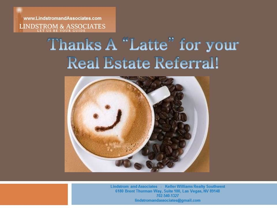 Thank You So Much For Your Las Vegas Real Estate Referral