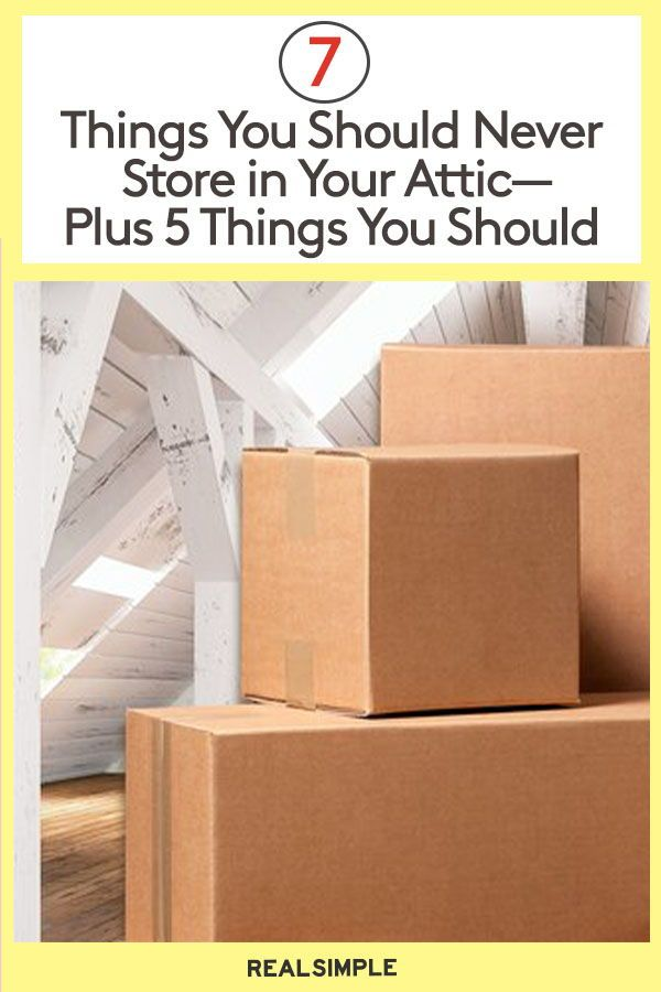 7 Things You Should Never Store In The Attic Plus 5 You Can In 2020 Dollar Tree Storage Attic Storage Attic