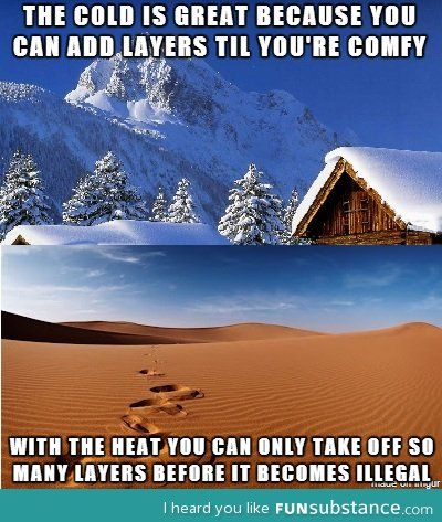 Hot Vs Cold Weathers Funsubstance Hot Weather Humor Funny Weather Cold Weather Funny