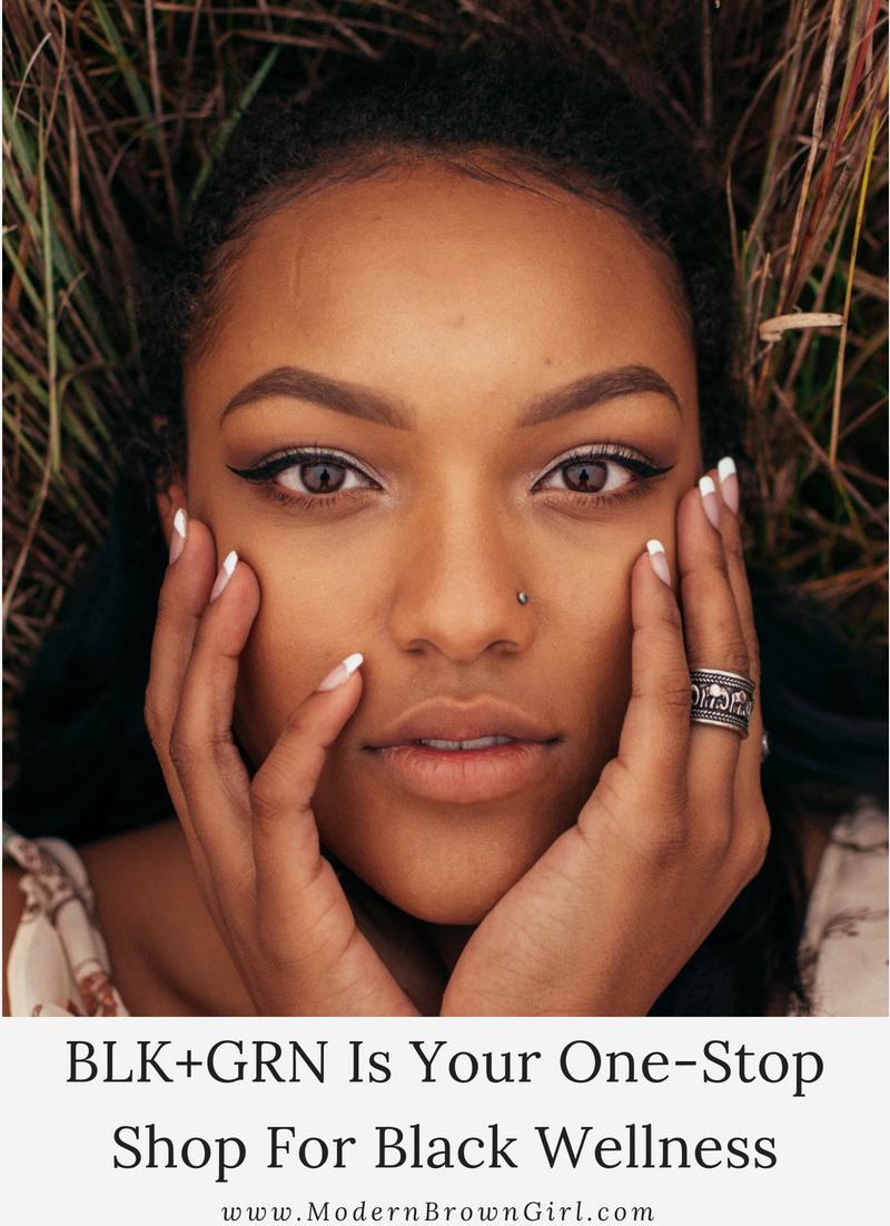 BLK+GRN Is Your OneStop Shop For Black Wellness Eczema