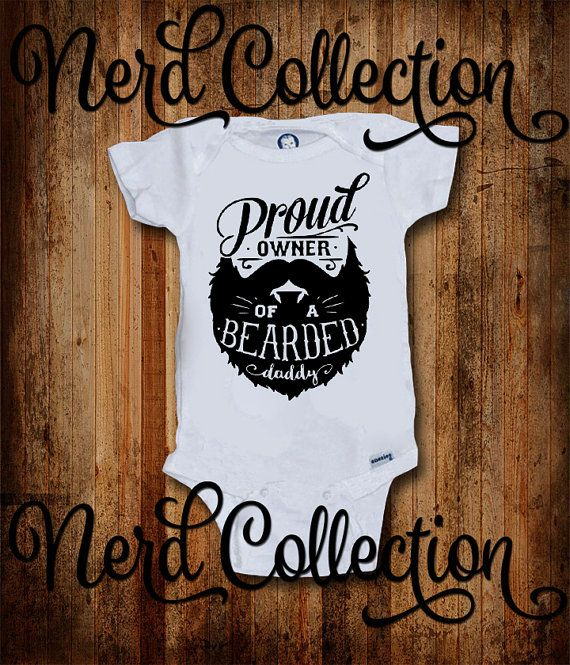 3d05752b1f41 Baby Onesie Proud Owner of a Bearded Daddy Beard Mustache Dad New Dad New  Baby Shower Gift Nursery Clothing Gerber Hipster Bearded
