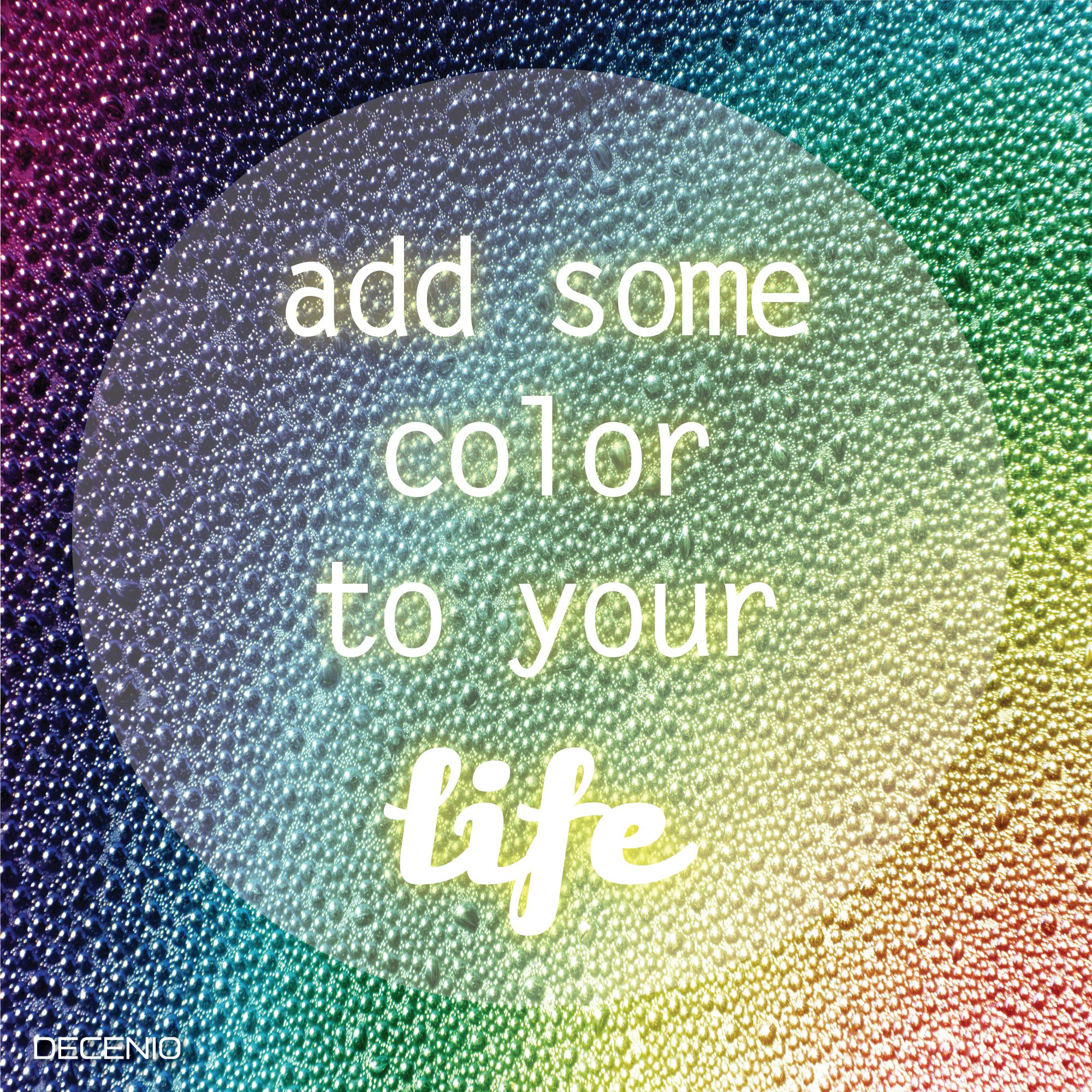 Color Your Life Quotes Add Some Color To Your Life  Quotes  Pinterest