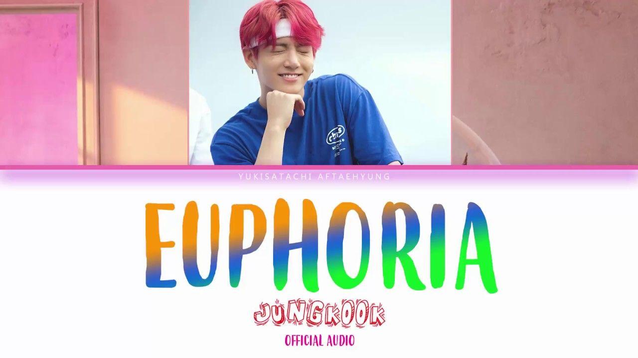 OFFICAL] BTS (방탄소년단) - EUPHORIA Lyrics (Color Coded Han