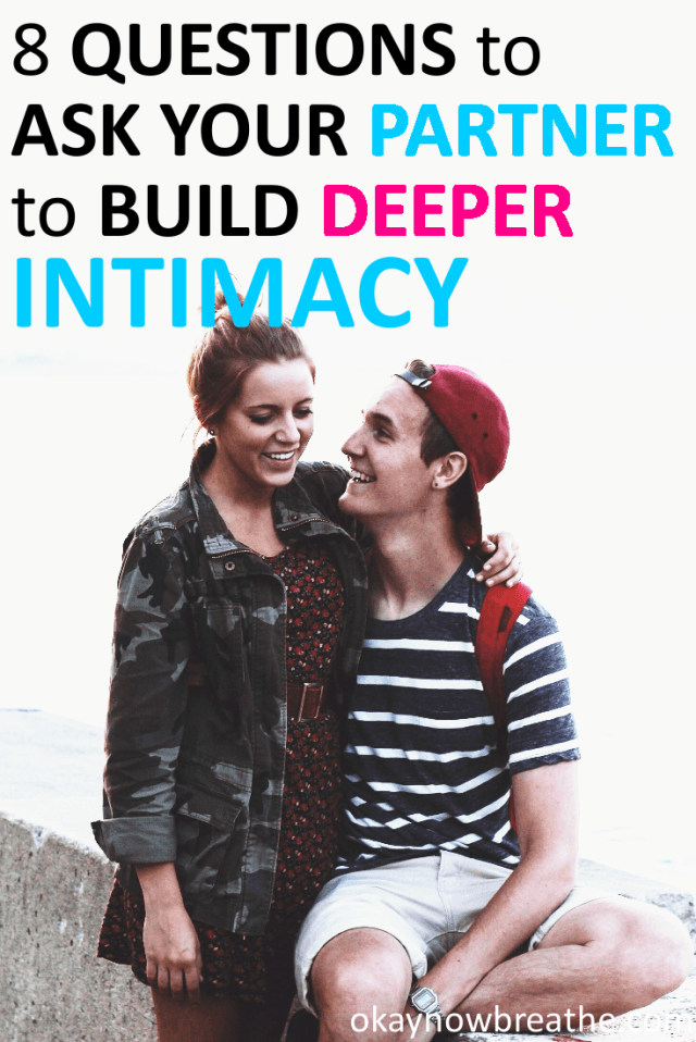 21 Questions to Improve Emotional Intimacy in Your Relationship