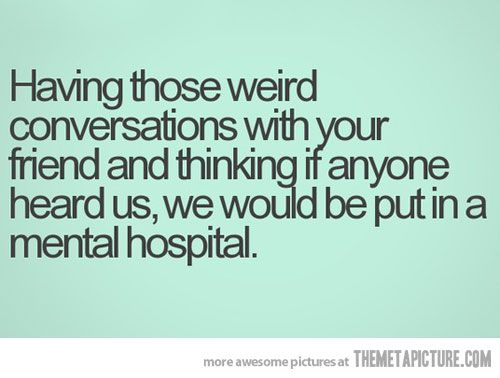 When Conversations Get Weird Funny Quotes Funny Relatable Post