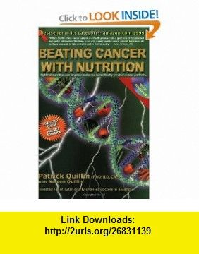 Beating Cancer with Nutrition, book with CD (9780963837295) Patrick Quillin , ISBN-10: 096383729X  , ISBN-13: 978-0963837295 ,  , tutorials , pdf , ebook , torrent , downloads , rapidshare , filesonic , hotfile , megaupload , fileserve