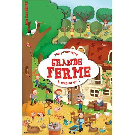 Editions Piccolia Mon Livre Geant Ma Premiere Grande Ferme