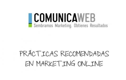 Prácticas recomendadas en Diseño web y Marketing online. puedes descargarlo en Comunica-web.com