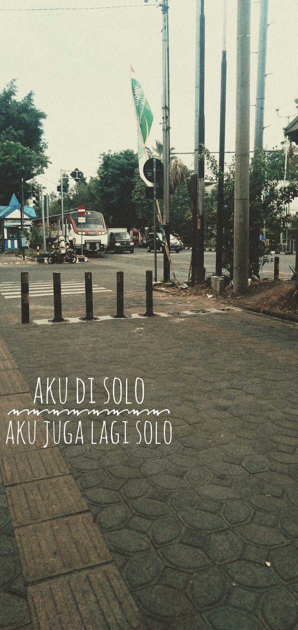 Yang Kangen Solo Merapat Fotografi Jalanan Kutipan Lucu
