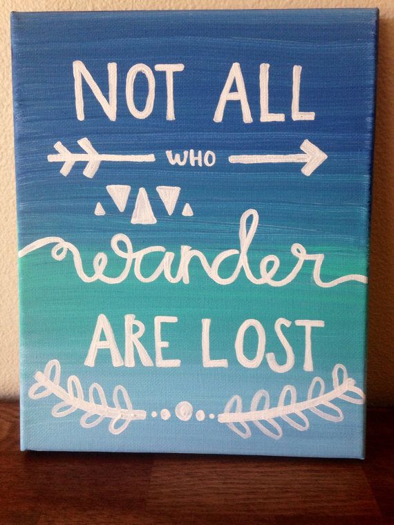 Canvas quote not all who wander are lost 8x10 by