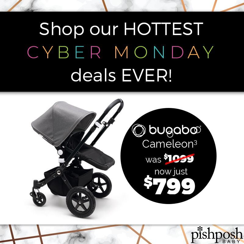 Check Out Our Hottest Deals Of The Year Like This Cybermonday Sale From Bugaboo Save Big On The 2018 Cameleon3 Ch Luxury Stroller Trendy Mom Baby Jogger