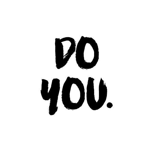 Reminder. #doyou