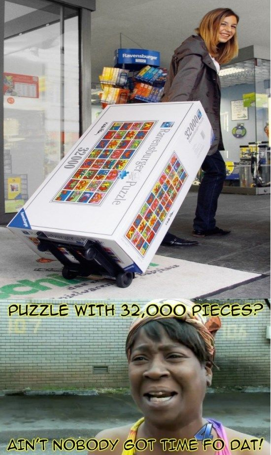 Aint Nobody Got Time For That With Images Funny Pictures Best