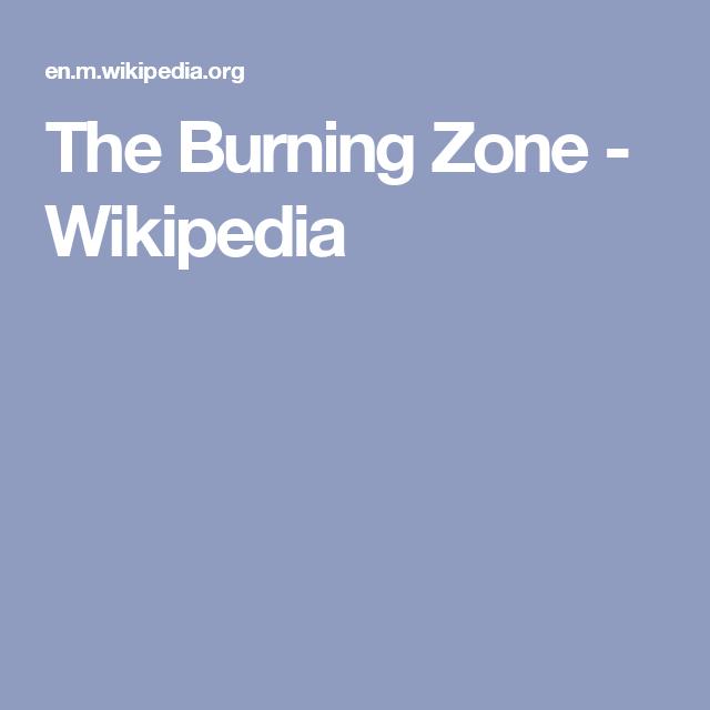 The Burning Zone - Wikipedia