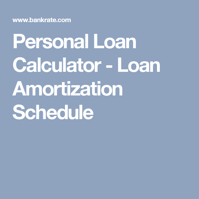 personal loan amortization schedules