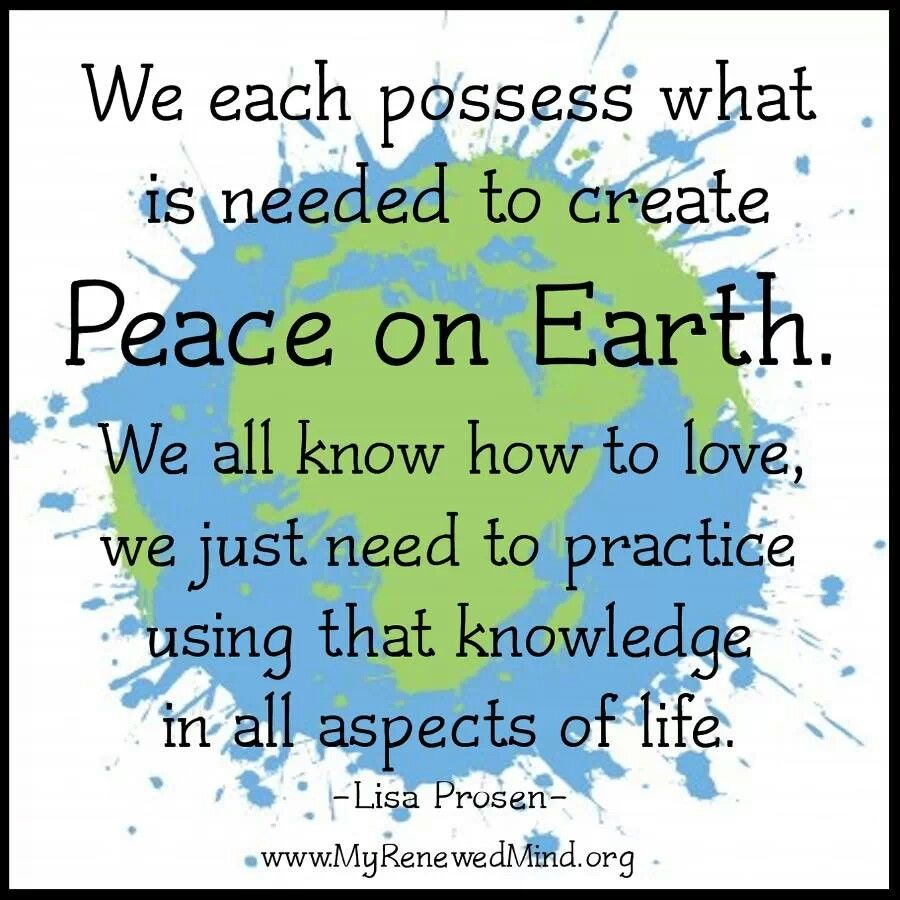 Pin By Damita Barton On Living Earth Quotes Peace Quotes Peace
