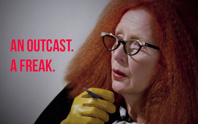 An Outcast, A Freak I am not surprised that you are an outcast Myrtle. But you know what, I am touched by your drama.  an outcast  I can feel the pain that you felt being an outcast and considered a freak.