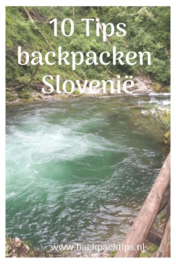 Backpacken In Slovenië Is Super Eenvoudig Mede Dankzij De