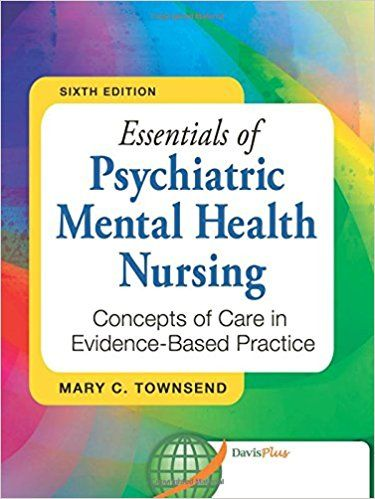 Test Bank Essentials Of Psychiatric Mental Health Nursing Concepts
