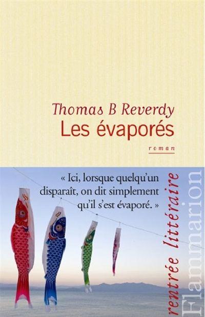 Les Evapores Thomas B Reverdy French Novel Good Books Books