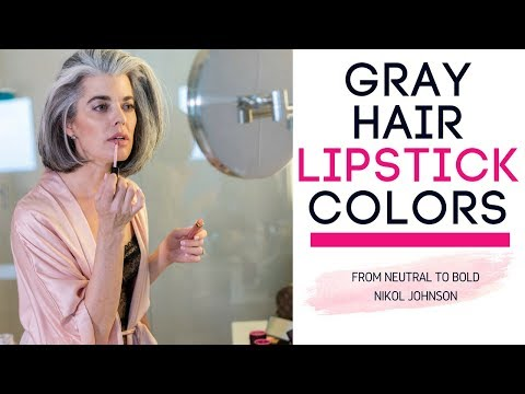 Gray Hair Lipstick Colors Picking the RIGHT Colors