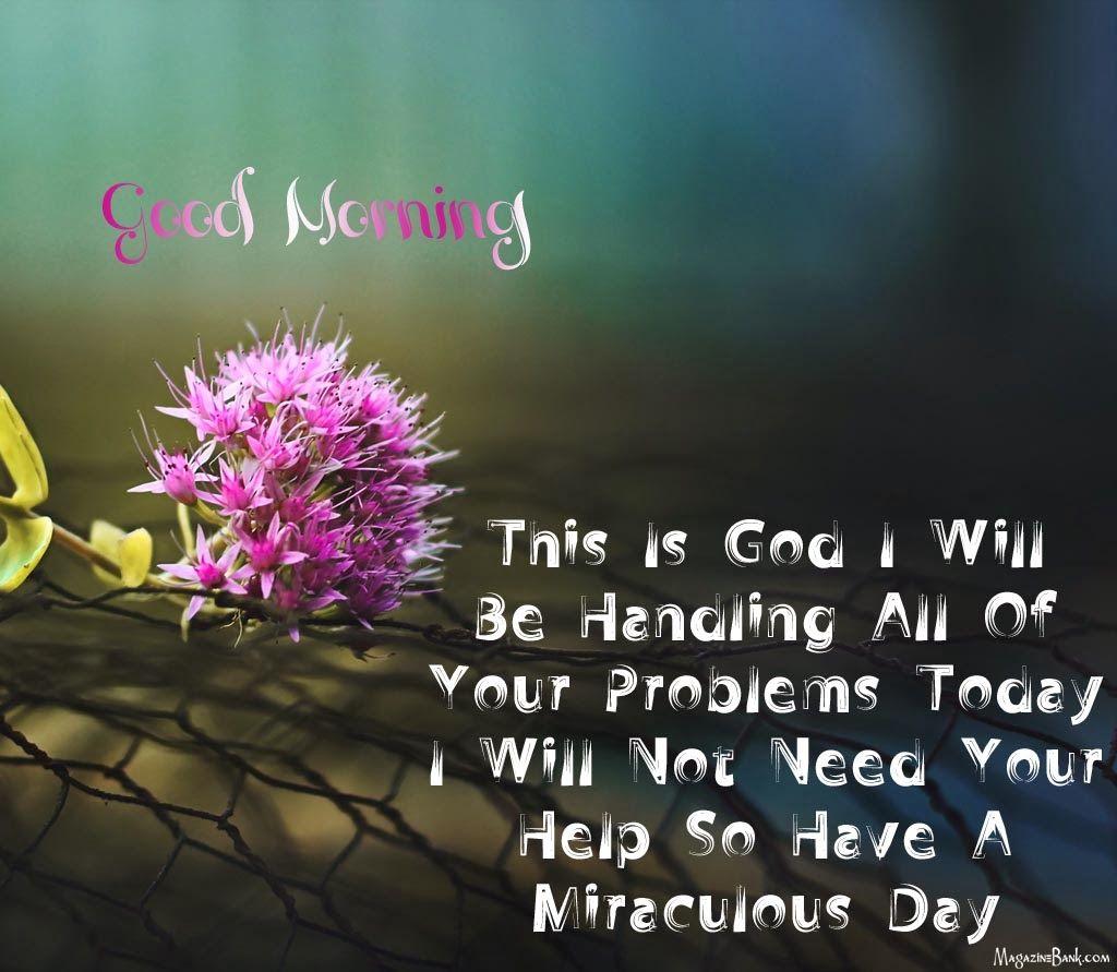 Good Morning Love Quotes For Her Goodmorningthisisgoaliwillbehandlingalolofyourproblems