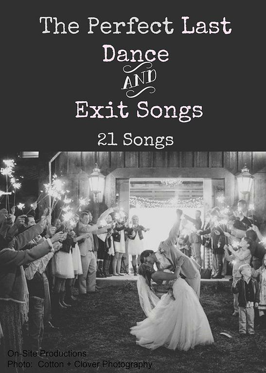 On Site Wedding Receptions The Perfect Last Dance And Exit Songs