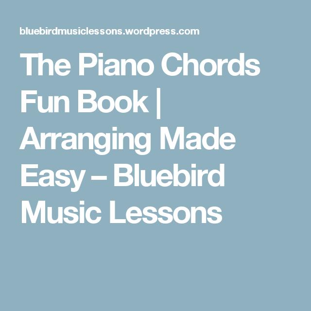 The Piano Chords Fun Book Arranging Made Easy Bluebird Music