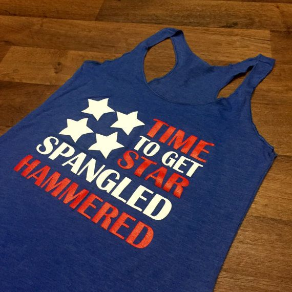 e1f7abe9177922 American Flag Time-To-Get-Star-Spangled-Hammered Tank 4th of July Country Tank  Top Patriotic Shirt Drinking Tank