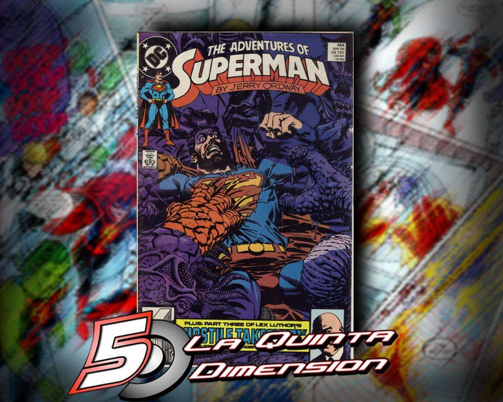 ADVENTURES OF SUPERMAN # 454 Primera aparición de Mongul, después de Crisis. $ 90.00 Para más información, contáctanos en http://www.facebook.com/la5aDimension