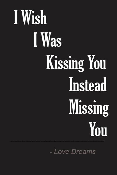 Kiss Sayings : sayings, Quotes, Sayings, Wordings, Poems, Phrases:, Kissing, Instead, Missing, Quotes,