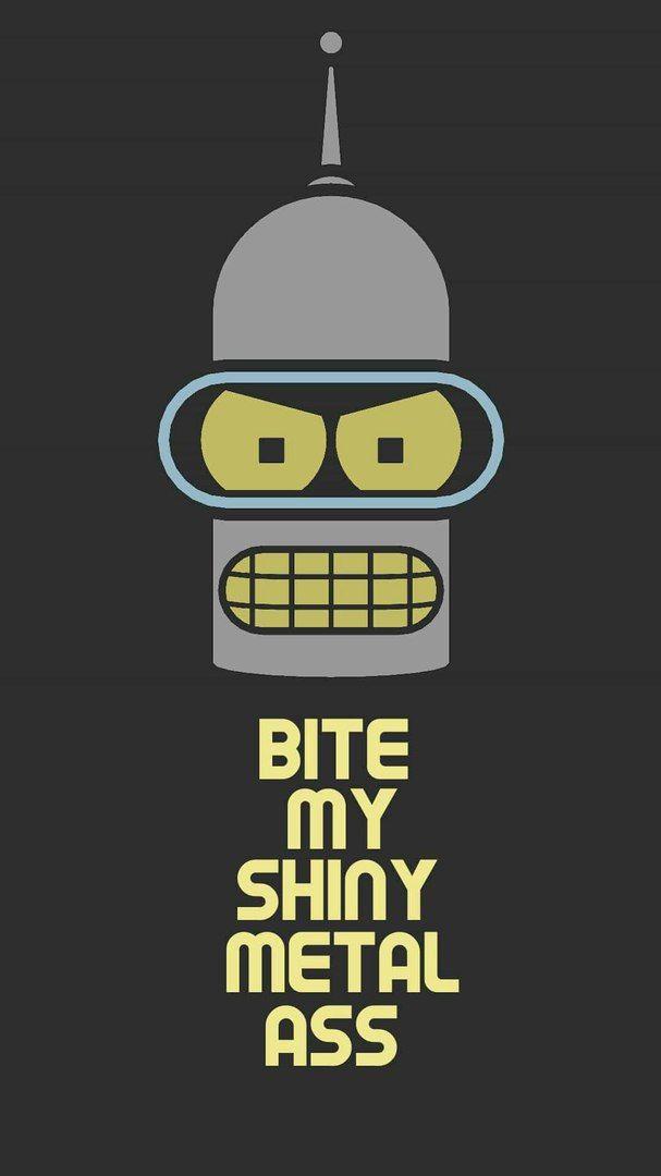 Bite My Shiny Metal Ass Futurama Futurama Cartoon The Simpsons
