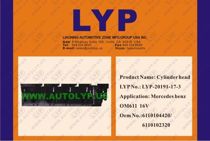 LYP-20191-17-3: CYLINDER HEAD OEM number: 6110104420/6110102320 REPLACEMENT FOR MERCEDES BENZ Engine Model: OM611 16V