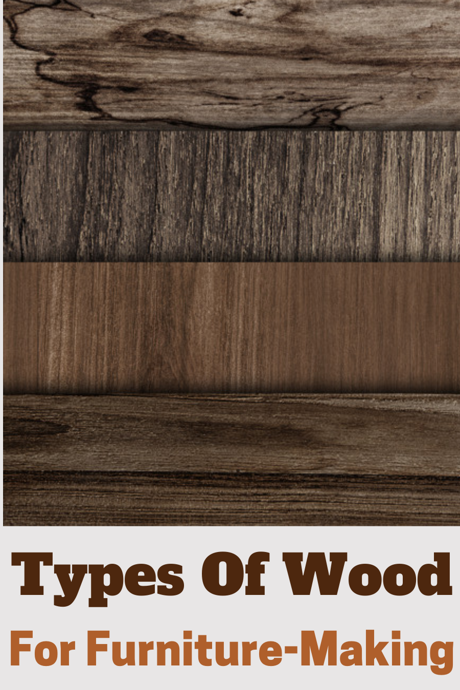 Types Of Wood For Furniture Making Types Of Wood Ash Wood Furniture Furniture Making