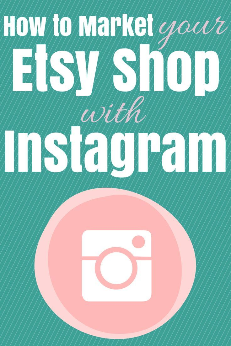 How to Market Your Business With Instagram Etsy business