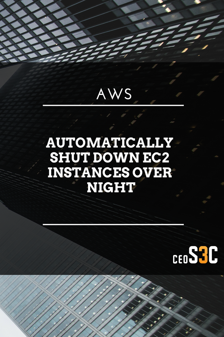 How to automatically shut down EC2 (AWS) instances over